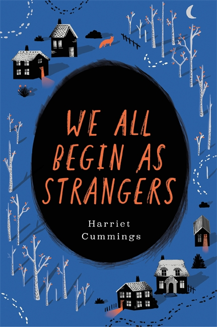We All Begin As Strangers - Harriet Cummings